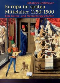 Europa im späten Mittelalter 1250-1500