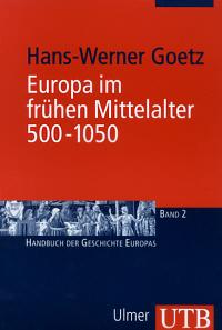 Europa im frühen Mittelalter