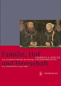 Familie, Hof und Herrschaft