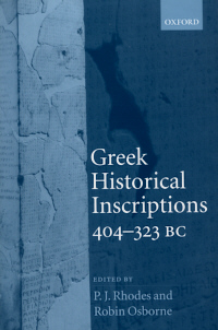 Greek Historical Inscriptions, 404-323 BC