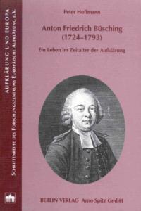 Anton Friedrich Büsching (1724-1793)
