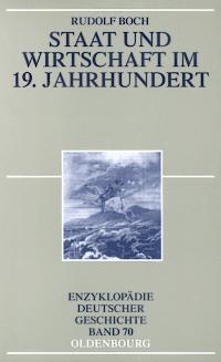 Staat und Wirtschaft im 19. Jahrhundert
