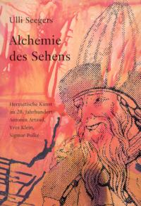 Alchemie des Sehens