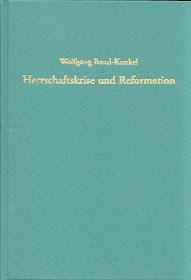 Herrschaftskrise und Reformation