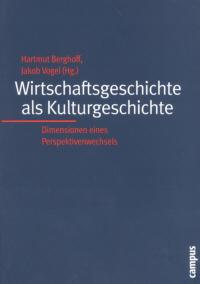 Wirtschaftsgeschichte als Kulturgeschichte