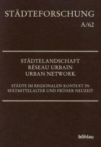 Städtelandschaft - Réseau Urbain - Urban Network