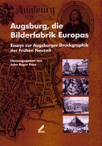 Augsburg, die Bilderfabrik Europas
