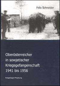 Oberösterreicher in sowjetischer Kriegsgefangenschaft 1941 bis 1956