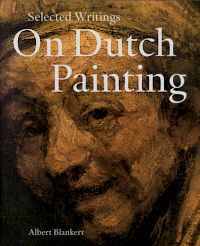Selected Writings on Dutch Painting