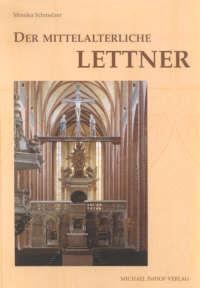 Der mittelalterliche Lettner im deutschsprachigen Raum