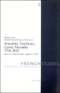 Anecdotes, Faits-Divers, Contes, Nouvelles 1700-1820