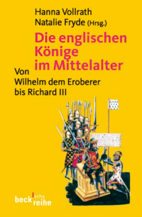 Die englischen Knige im Mittelalter