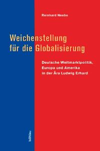 Weichenstellung für die Globalisierung