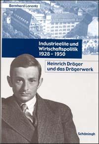 Industrieelite und Wirtschaftspolitik 1928-1950