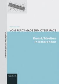 Vom Readymade zum Cyberspace