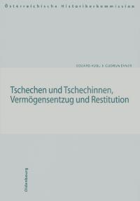 Tschechen und Tschechinnen, Vermögensentzug und Restitution