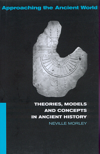 Theories, Models and Concepts in Ancient History