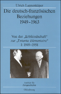 Die deutsch-französischen Beziehungen 1949-1963