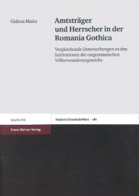 Amtsträger und Herrscher in der Romania Gothica