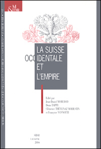 La Suisse occidentale et l'Empire