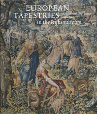 European Tapestries in the Rijksmuseum