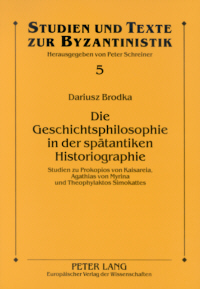 Die Geschichtsphilosophie in der sptantiken Historiographie