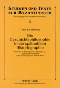 Die Geschichtsphilosophie in der spätantiken Historiographie