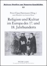 Religion und Kultur im Europa des 17. und 18. Jahrhunderts