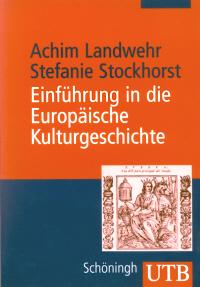 Einführung in die Europäische Kulturgeschichte