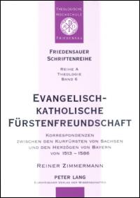 Evangelisch-katholische Fürstenfreundschaft