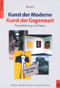 Kunst der Moderne. Kunst der Gegenwart