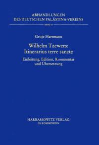 Wilhelm Tzewers: Itinerarius terre sancte