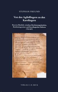 Von den Agilolfingern zu den Karolingern