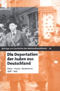 Die Deportation der Juden aus Deutschland