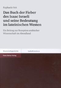 Das Buch der Fieber des Isaac Israeli und seine Bedeutung im lateinischen Westen