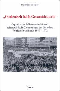 """""""Ostdeutsch heißt gesamtdeutsch"""""""