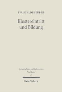 Klostereintritt und Bildung
