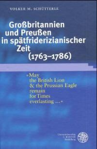 Großbritannien und Preußen in spätfriderizianischer Zeit (1763-1786)