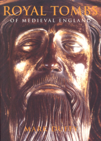 Royal Tombs of Medieval England