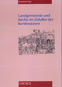 Landgemeinde und Kirche im Zeitalter der Konfessionen