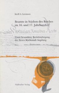 Beamte in Städten des Reiches im 16. und 17. Jahrhundert