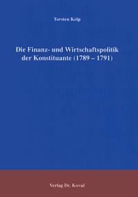 Die Finanz- und Wirtschaftspolitik der Konstituante (1789-1791)