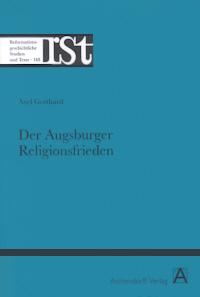 Der Augsburger Religionsfrieden