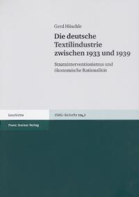 Die deutsche Textilindustrie zwischen 1933 und 1939