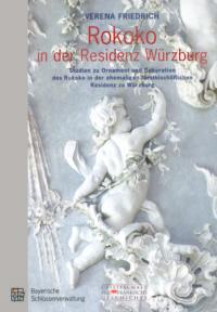 Rokoko in der Residenz Würzburg