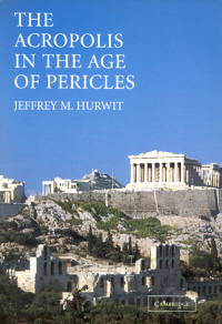 The Acropolis in the Age of Pericles