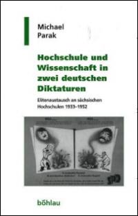 Hochschule und Wissenschaft in zwei deutschen Diktaturen