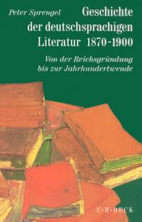Geschichte der deutschsprachigen Literatur 1870-1900