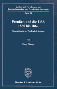 Preußen und die USA 1850 bis 1867