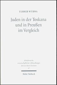 Juden in der Toskana und in Preußen im Vergleich